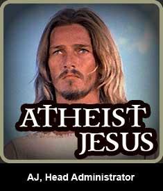 Atheist Jesus, Head Administrator