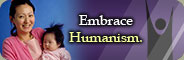 Embrace Humanism.