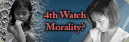 4th Watch Morality?