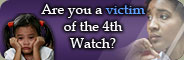 Are you a victim of the 4th Watch?